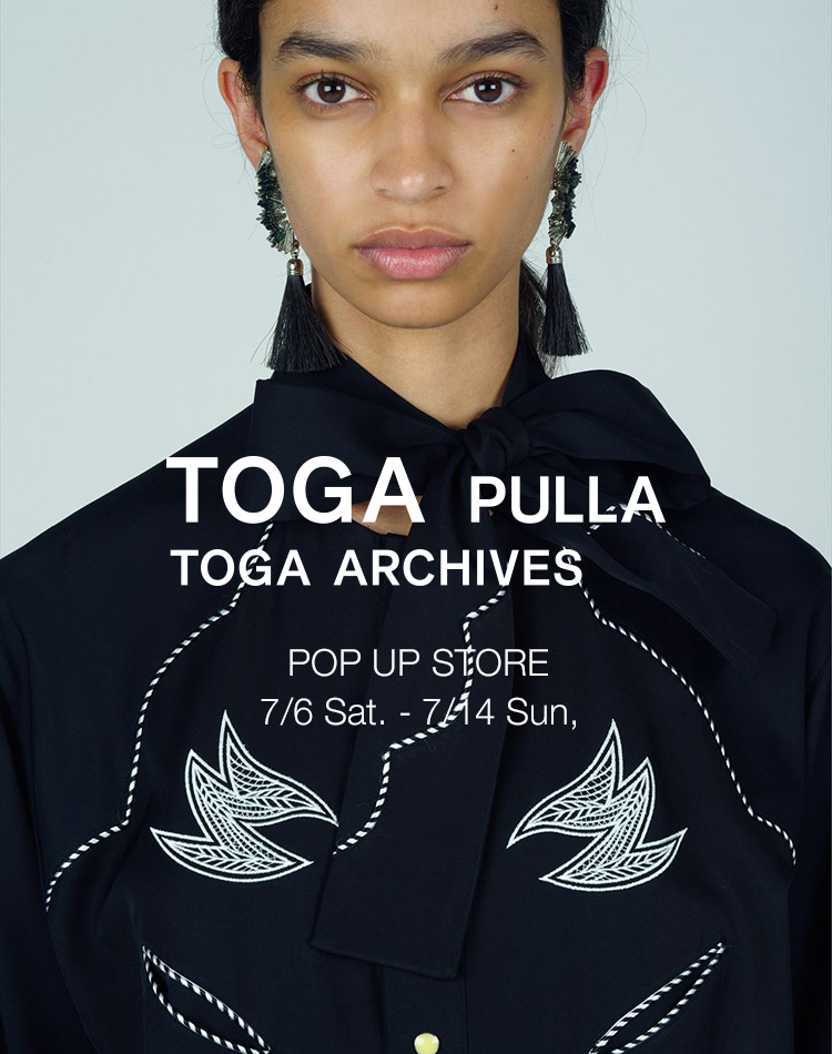 TOGA PULLA POP UP STORE